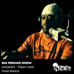 Thadboogie - BigPromo Hip Hop Show 44 - ITCH FM (01-MAR-2014)