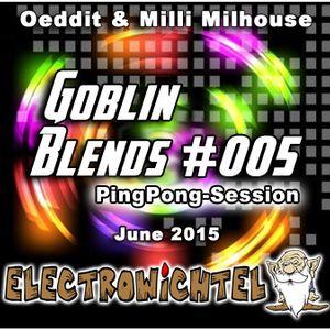 Oeddit And Milli Milhouse - Goblin Blends #005