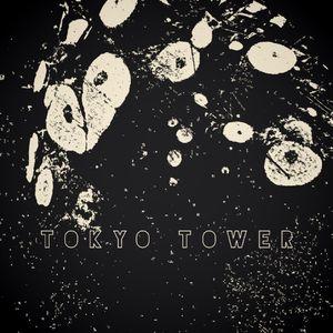 Tokyo Tower - versions (liveset)