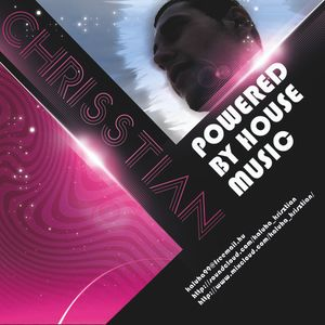 Chrisstian - Powered By House Music
