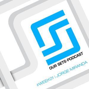 Our Sets - Podcast #Week01 - Jorge Miranda !!! Meu podcast de Techno em parceria com o DJ Ogawa.