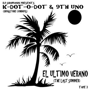(Hip-Hop) Dj Shamann Presents: The Drugstore Cowboys - El Ultimo Verano (2012)