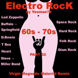 ELECTRO ROCK 60s 70s (David Bowie, Heart, T Rex, Steve Miller, Led Zepplin, Buffalo Springfield)