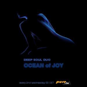 Deep Soul Duo - Ocean of joy 005 On Pure.Fm