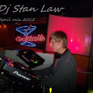 Dj Stan Law - April mix 2012