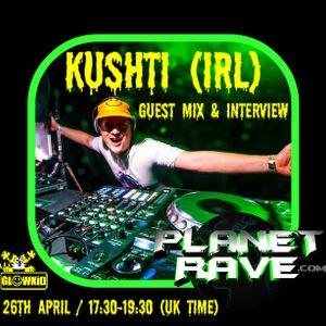 GL0WKiD pres. KUSHTI (IRL) Guest  @ Generation X [RadioShow] - Planet Rave Radio (26APR.2016)