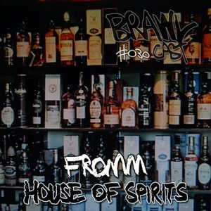 Fromm - House of Spirits