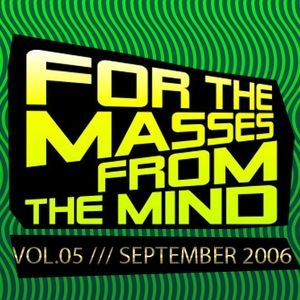Gonzalo Shaggy Garcia  - For the masses, from the mind - Vol.5 (Sept2006)