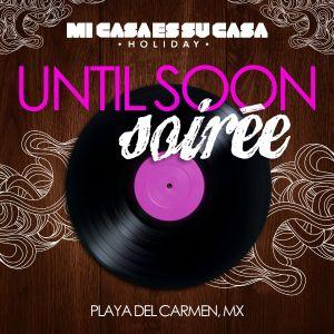 Joseph Munguia (Live at Mi Casa Holiday, Until Soon) October 13th 2013