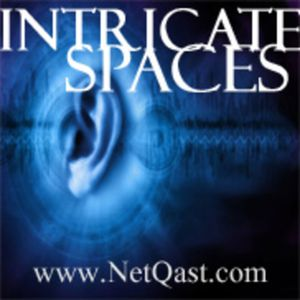 NetQast.com Intricate Spaces August 2, 2012