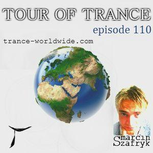 Marcin Szafryk presents - Tour Of Trance Episode 110 (13.02.2015)
