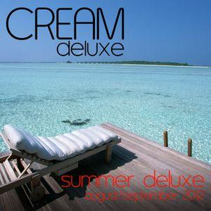 Cream Deluxe - Summer Deluxe August/September 2012