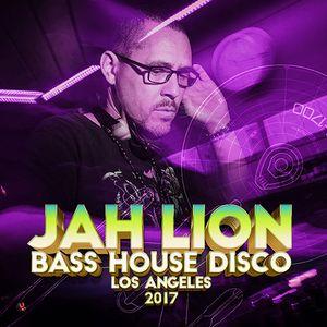 BASS HOUSE DISCO • DJ JAH LION • LOS ANGELES • 2017