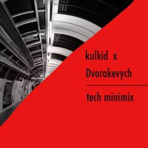 Dvorakevych X KULKID - TECH MINIMIX