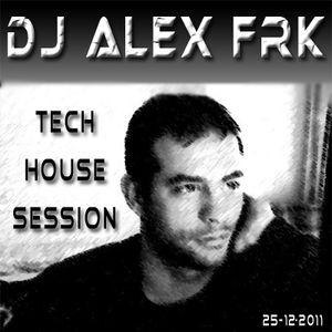 DJ ALEX FRK @ TECH-HOUSE SESSION 2012