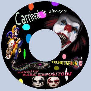Carneval is Always