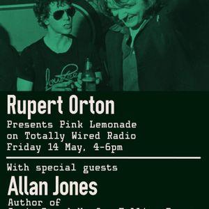 14.05.21 Pink Lemonade - Rupert Orton with guest Allan Jones