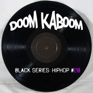 Black Series: HipHop #28