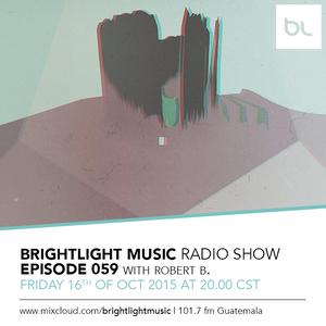 #059 BrightLight Music Radio Show with Robert B.