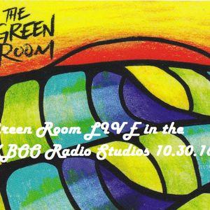 Green Room LIVE on KBOO Community Radio 10.30.16