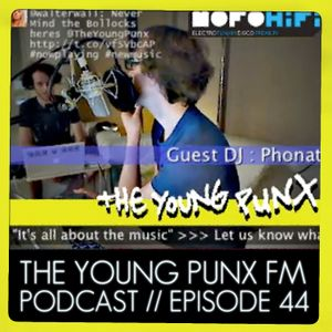 The Young Punx and Phonat's 6 hour music odyssey!