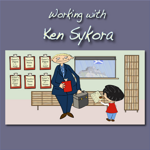 Working with Ken Sykora