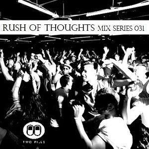 Rush Of Thoughts Esp 031