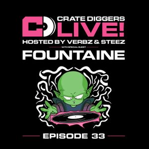 Crate Diggers - 33 - Crate Diggers Live: Fountaine