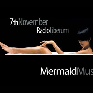 07.11.2012. Mermaid Music Show - radio Liberum by Sirena & Barny