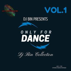 Dj Bin - Only For Dance Vol.1