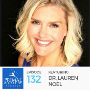 #132: Dr. Lauren Noel