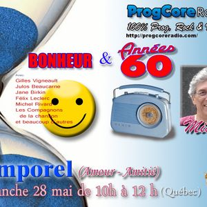 TEMPOREL - (28 mai 2017 - Bonheur/Années 60)