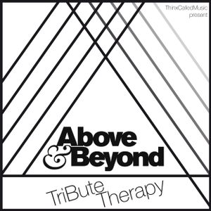 Above & Beyond - TriBute Volume 1 (Mixed by ThinxCalledMusic)