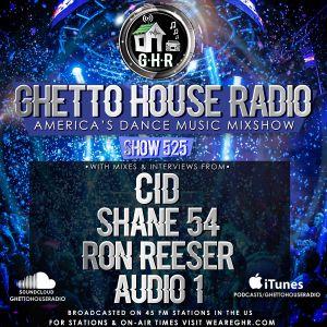 GHETTO HOUSE RADIO 525 - MAR 10 2017