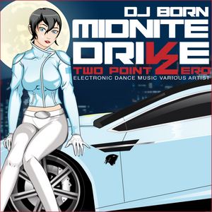 mid nite drive 2.0 by dj born