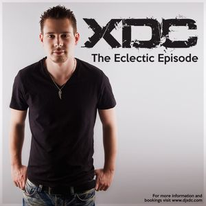 XDC Presents The Eclectic Episode