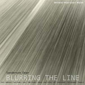 Sanderson Dear - Blurring The Line