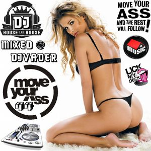 Move Ya Ass - 94 (Mixed @ DJvADER)