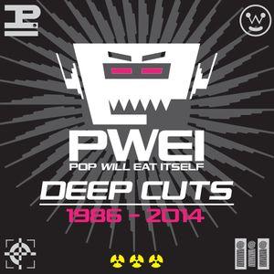 Pop Will Eat Itself: Deep Cuts 1986 - 2014