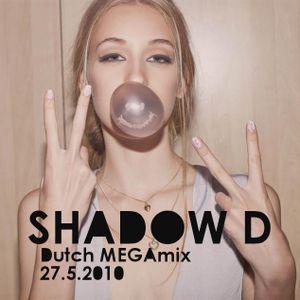 Shadow D - Dutch Megamix 27.5.2010