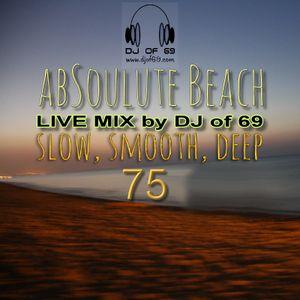 AbSoulute Beach Vol. 75 - slow smooth deep