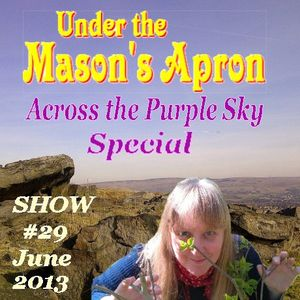 Under the Masons Apron Folk Show #29 with guest Bryony Holden (June 2013)