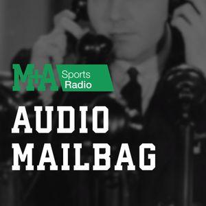 M&A Sports Radio: Audio Mailbag 3/25