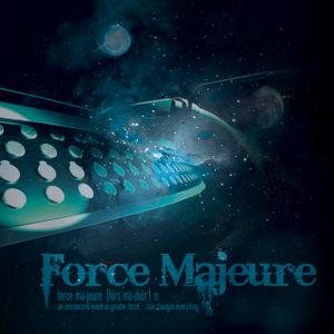 Force Majeure Radio - 26th August 2009