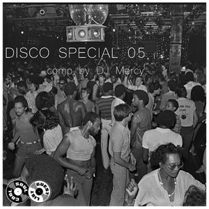 Soul Cool Records/ DJ Mercy - Disco Special