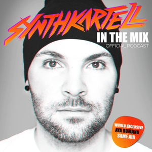 SYNTHKARTELL - In The Mix - Episode 1