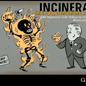 Incinerate 24/1/14