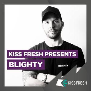 Kiss Fresh Mix // R&B, Hip Hop, House, Trap & U.K. // Instagram: @djblighty