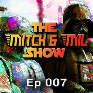 The Mitch & Mill Show 007