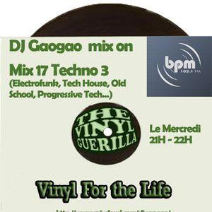 DJ Gaogao on BPM Mix (mix 17) Techno only Vinyl, Electrofunk, Techno, Tech progressiv, old school...